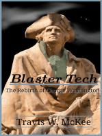 Blaster Tech #1 The Rebirth of George Washington