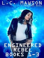 Engineered Rebel