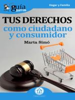 Guíaburros: Tus derechos como ciudadano y consumidor