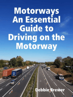 Motorways, An Essential Guide to Driving on the Motorway
