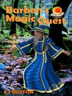 Barben's Magic Quest The Magic Begins