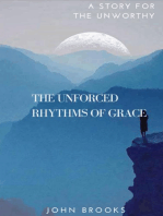 The Unforced Rhythms Of Grace