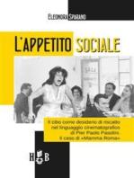 L'appetito sociale