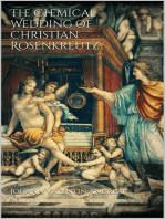 The Chemical Wedding of Christian Rosenkreutz