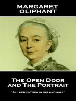 The Open Door, and The Portrait