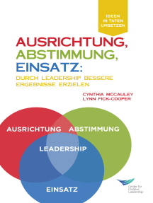 Direction, Alignment, Commitment: Achieving Better Results Through Leadership, First Edition (German)