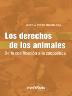 Los Derechos de los Animales: De la cosificación a la zoopolítica