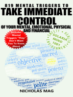 819 Mental Triggers to Take Immediate Control of Your Mental, Emotional, Physical and Financial