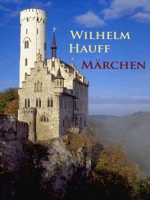 Märchen: Das kalte Herz u. v. a.