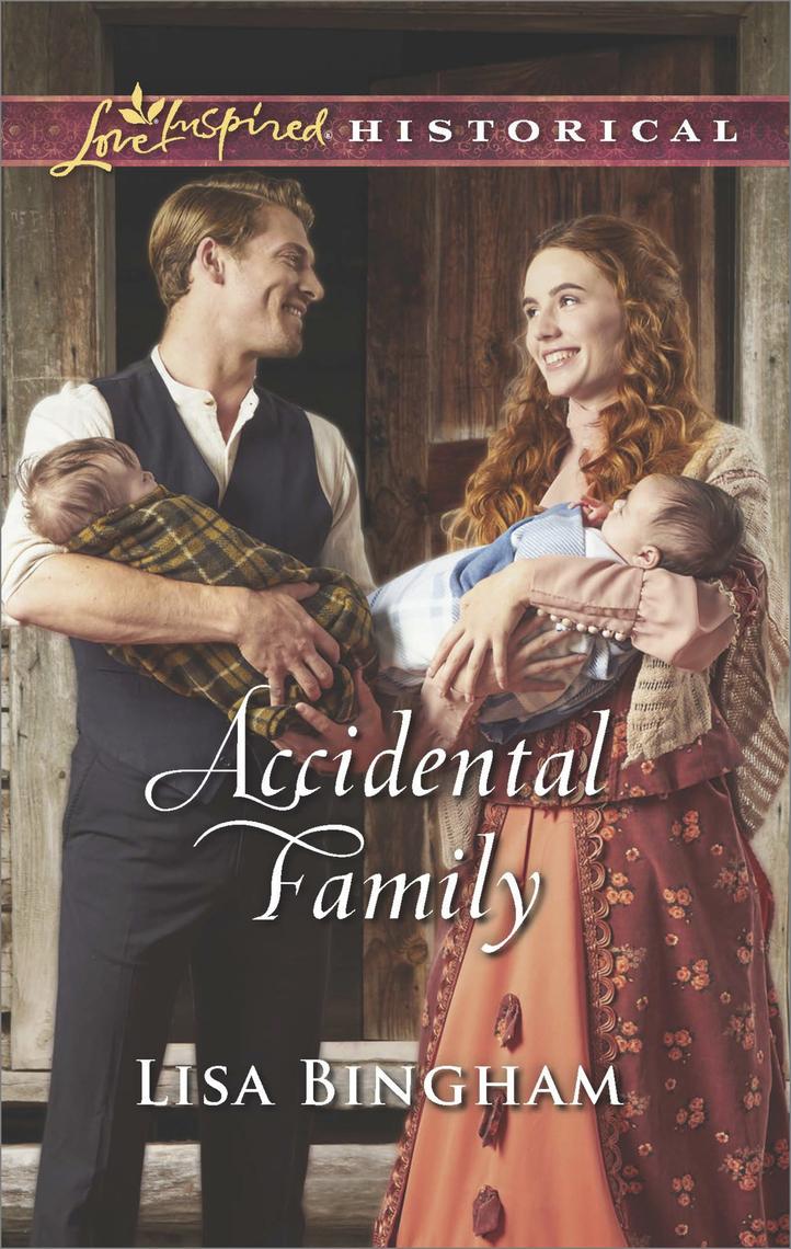 Accidental Family by Lisa Bingham - Read Online