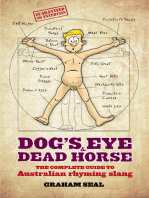 Dog's Eye and Dead Horse