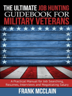 The Ultimate Job Hunting Guidebook for Military Veterans