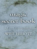 The Magic Secret Book - A Happy Ending Story