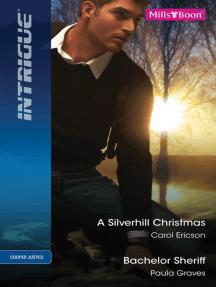 A Silverhill Christmas/Bachelor Sheriff