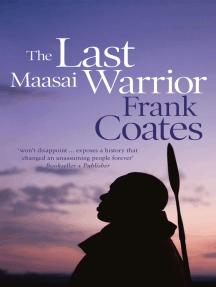 The Last Maasai Warrior