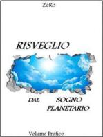 Risveglio dal sogno planetario (Volume Pratico)