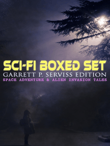 Sci-Fi Boxed Set: Garrett P. Serviss Edition - Space Adventure & Alien Invasion Tales: Edison's Conquest of Mars, A Columbus of Space, The Sky Pirate, The Second Deluge, The Moon Metal