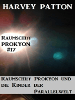 Raumschiff Prokyon und die Kinder der Parallelwelt Raumschiff Prokyon #17