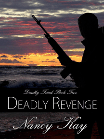 Deadly Revenge: Deadly Triad, #2