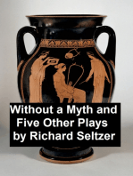 Without a Myth and Five Other Plays