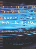 Unweaving the Rainbow