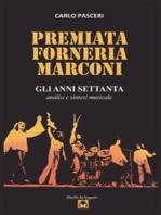 Premiata Forneria Marconi - Gli Anni Settanta