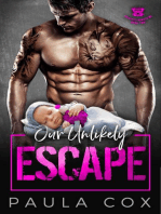 Our Unlikely Escape
