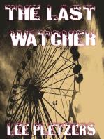 The Last Watcher