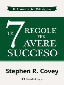 le 7 Regole per Avere Succeso
