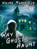 Why Ghosts Haunt