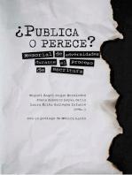 ¿Publica o perece?: Memorial de adversidades durante el proceso de escritura