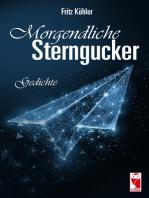 Morgendliche Sterngucker