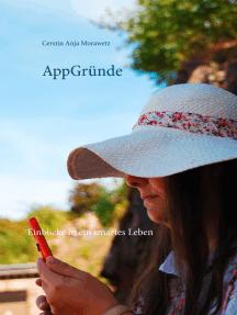 AppGründe: Einblicke in ein smartes Leben