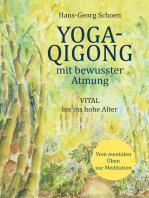 Yoga-Qigong mit bewusster Atmung
