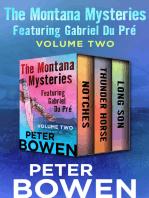 The Montana Mysteries Featuring Gabriel Du Pré Volume Two