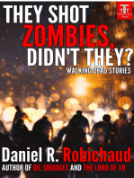 They Shot Zombies, Didn't They?