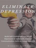 Eliminate Depression