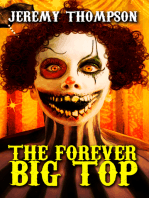 The Forever Big Top