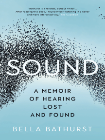 Sound: A Memoir of Hearing Lost and Found