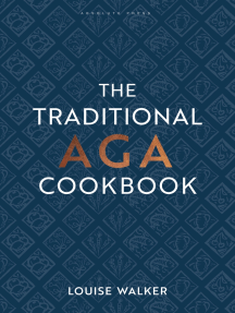 The Traditional Aga Cookbook: Recipes for your home