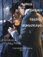 Francis Scott Fitzgerald összes elbeszélései I. Fordította Ortutay Péter