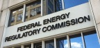 Three Reasons Bernard McNamee is a Horrible Choice for the Federal Energy Regulatory Commission
