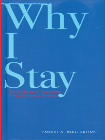 Why I Stay: The Challenges of Discipleship for Contemporary Mormons