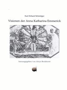 Visionen der Anna Katharina Emmerick