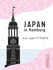 Japan in Hamburg: Sushi, Suppen und Shopping