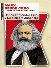 Marx desde cero: … para el mundo que viene