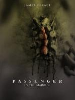 Passenger In the Marrow