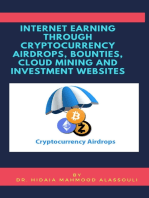 Internet Earning Through Cryptcurrency Airdrops, Bounties, Cloud Mining and Investment Websites