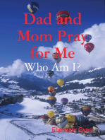 Dad and Mom Pray for Me