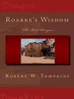 Roarke's Wisdom